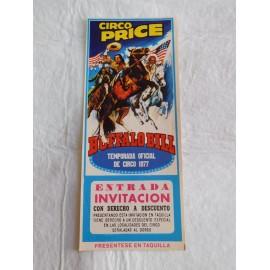 Preciosa entrada Circo Price Buffalo Bill 1977
