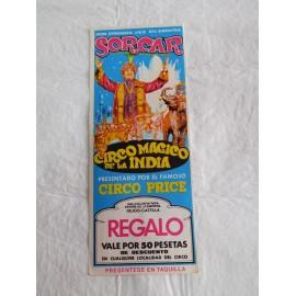 Preciosa entrada Circo Price Circo Mágico de la India Sorcar. 1976. Ciudad de los Angeles.