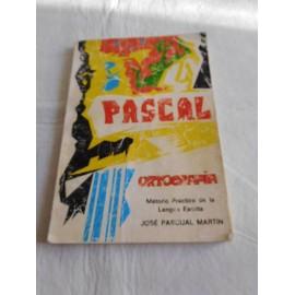 Libro Método Práctico de la Lengua escrita. Pascal. Ortografía. 1977.