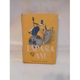 Libro de texto España es así. Ed. Escuela española. 1956.