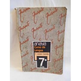 Libro de texto lengua 7º EGB. Anaya. 1985