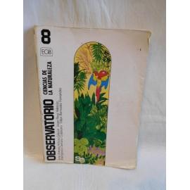 Libro de texto ciencias naturales 8º EGB. Ed. Sm. 1984.