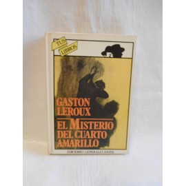 Libro coleccion Anaya tus libros, el misterio del cuarto amarillo. 1ª edicion. 1981.