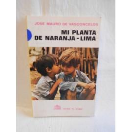 Libro Mi planta de naranja-lima. Jose Mauro de Vasconcelos. Ed. El ateneo. 1992.
