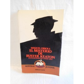 Libro el misterio de Buster Keaton. Ed. Austral juvenil. Año 1987.