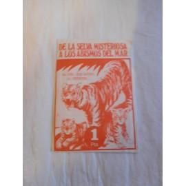 Sobre de cromo sin abrir De la Selva Misteriosa a los Abismos del Mar. 1pta. Ed. Fher.