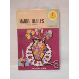 Libro de Texto 4º EGB Manos Habiles. Trabajos Manuales. Ed. Miñón. 1977