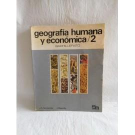 Libro de Texto Geografía Humana y económica 2 bachillerato. SM. 1976