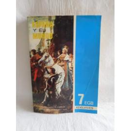 Libro de Texto España y el Mundo. Libro de Historia 7 EGB. Edelvives. 1973