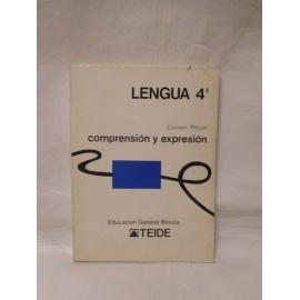 Libro de Texto Lengua 4º EGB. Compresión y expresión. Ed. Teide. 1976.