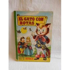 Cuento El Gato con Botas. Colección para la Infancia. Ed. Bruguera. Año 1959