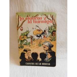 Cuento La Cigarra y la Hormiga. Cuentos de la Abuela. Editoria Dalmau Pla.