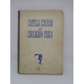 Libro Cartilla Escolar de Educación Física. Ed. Grijelmo. Año 1944. Frente de Juventudes