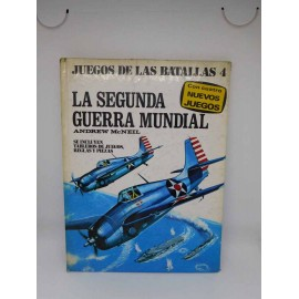 Libro Juegos de las Batallas nº4. La Segunda Guerra Mundial. Ed Plaza y Janes 1977