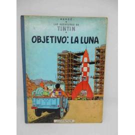 Tebeo Objetivo: La Luna. Tintín. Ed. Juvenil. 5ª edición. 1969.