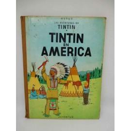 Tebeo Tintín en America. Tintín. Ed. Juventud. 2ª edición. 1969