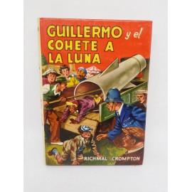 Libro Guillermo y el Cohete a la Luna. Ed. Molina. 1980. Richmal Crompton.
