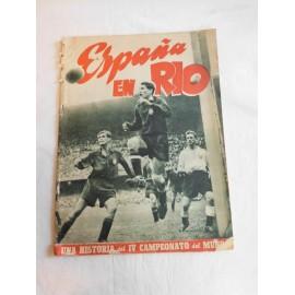 Periódico España en Río. Una historia del IV Campeonato del Mundo.  ED. Marca. 1950