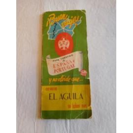 Antiguo mapa turístico de España y Portugal. Cervezas El Aguila.  Premium.