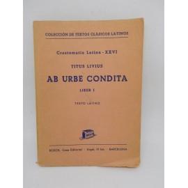 Libros Colección de Textos Clásicos Latinos. Ab Urbe Condita. Bosch. 1960.