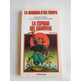 Libro Colección La Máquina del Tiempo. Timún Mas. Número 3. La Espada del Samurai.