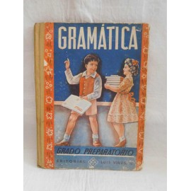 Libro Gramática Grado Preparatorio. Luis Vives. 1950.