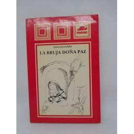 Libro La Bruja Doña Paz. ED. Miñón.
