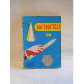 Libro de Texto. Matemáticas. 5º Plan 1957. Ed. Sm. 1967.