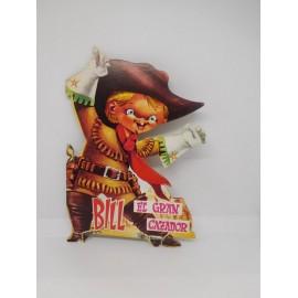 Antiguo Cuento troquelado Bill El Gran Cazador editorial Saldaña años 70