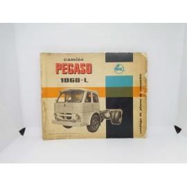 Magnifico catalogo de piezas de recambio del camión Pegaso 1060l 1ª edición 1963