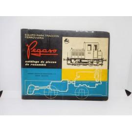 Catalogo de piezas Pegaso de recambio del equipo para tracción ferroviaria 1ª edición 1963