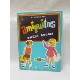 Antigua cartilla Amiguitos cartilla tercera. Ed. Santiago rodriguez. Burgos 1981.