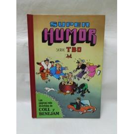 Super humor Superhumor Tbo Coll y Benejam. Nº1 primera edicion. 1992