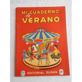 Antiguo libro de trabajo. Mi cuaderno de verano. Editorial Duran. 1941. 1ª edición.